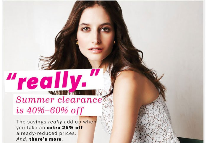 """really"" Summer clearance is 40%-60% off"