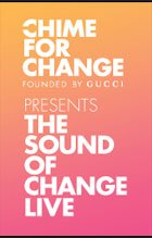 CHIME FOR CHANGE - Founded by GUCCI PRESENTS THE SOUND OF CHANGE LIVE