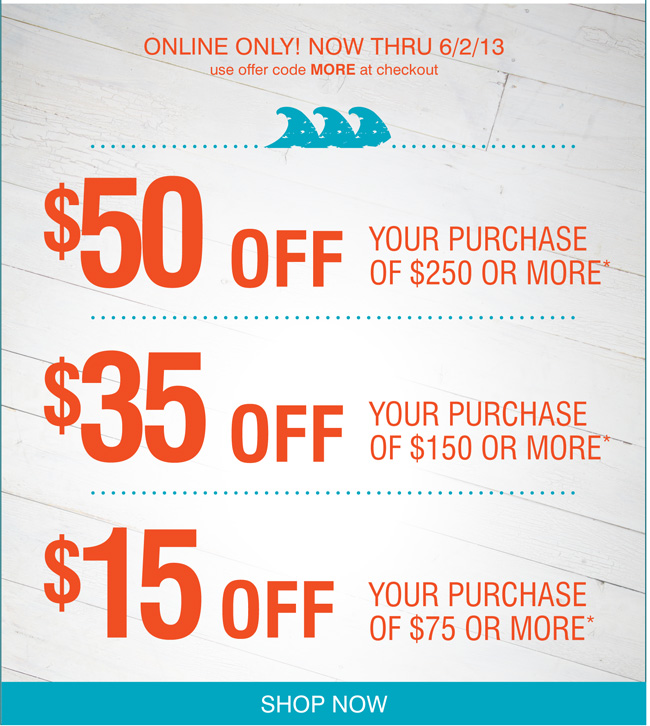 $15 off $75, $35 off $150, $50 off $250