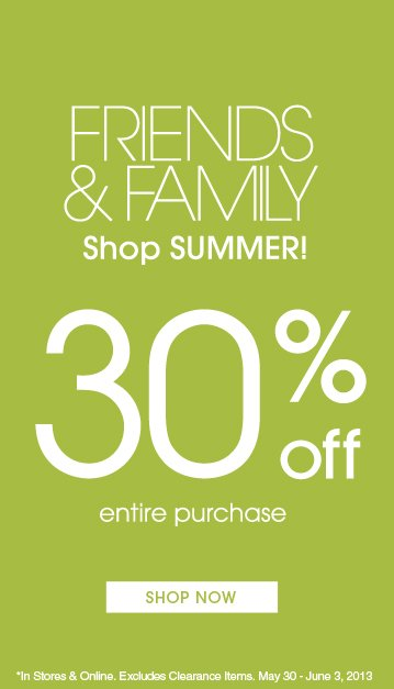 30% Off Friends And Family - Shop New Arrivals