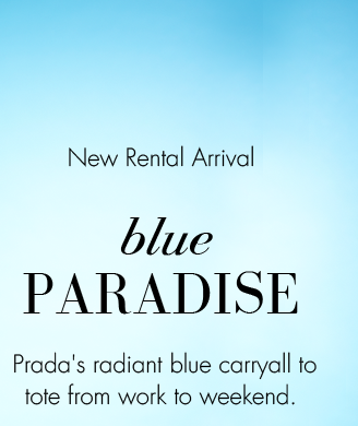 New Rental Arrival | blue PARADISE | Prada's radiant blue carryall to tote from work to weekend.