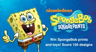 Win SpongeBob prints and toys. Score 100 designs.