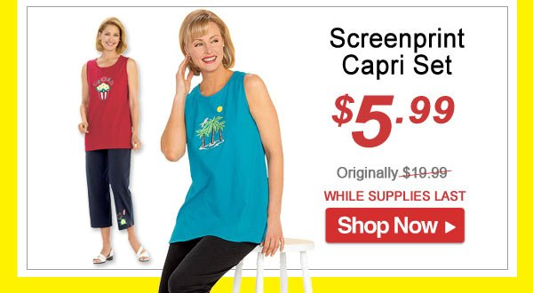 Screen Print Capri - Save 70% - Now Only $5.99 Limited Time Offer