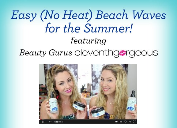 Easy (No Heat) Beach Waves for the Summer!