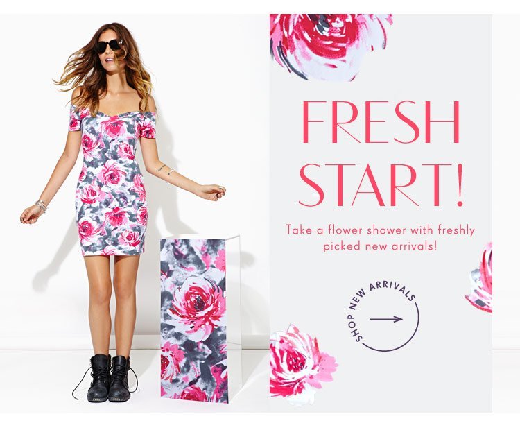 Take a flower shower with freshly picked new arrivals!