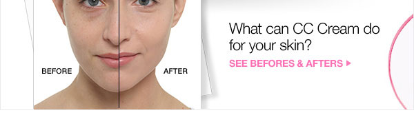 What can CC Cream do for your skin? See befores and afters