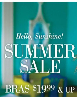 Hello, Sunshine! | Summer Sale | Bras $19.99 & Up