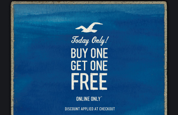 TODAY ONLY! BUY ONE GET ONE FREE