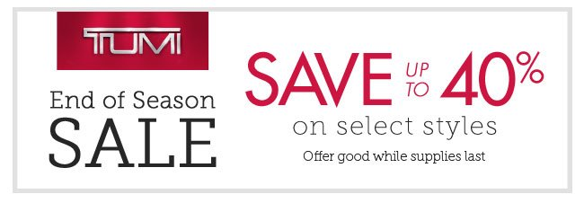 TUMI Sale. Save up to 40% on select styles.