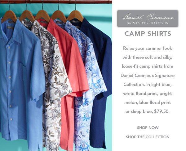 Happy camper: Daniel Cremieux Signature Collection