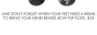 HENRI BENDEL BOW FLIP FLOPS