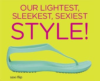 Our Lightest Sleekest, Sexiest Style!