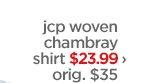 jcp woven chambray shirt $23.99› org. $35