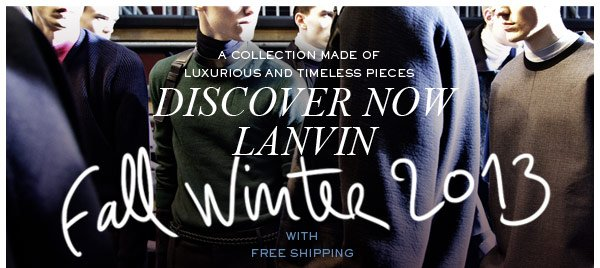 LANVIN NEW FALL WINTER COLLECTION
