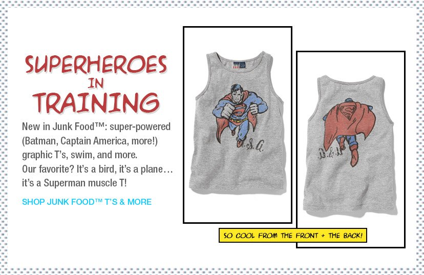 SUPERHEROES IN TRAINING | SHOP JUNK FOOD(TM) T'S & MORE