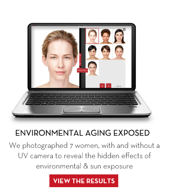 ENVIRONMENTAL AGING EXPOSED. We photographed 7 women, with and without UV camera to reveal the hidden effects of environmental & sun exposure. VIEW THE RESULTS.