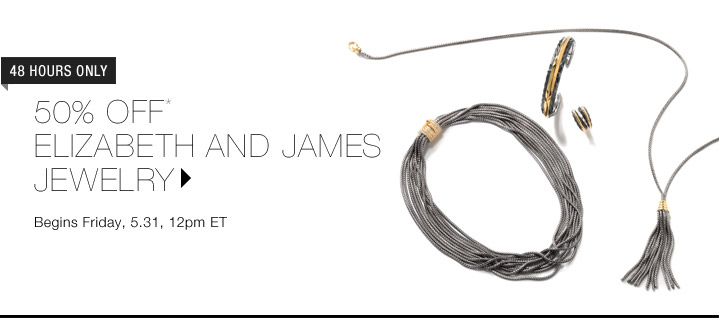 50% Off* Elizabeth And James Jewelry...Shop Now