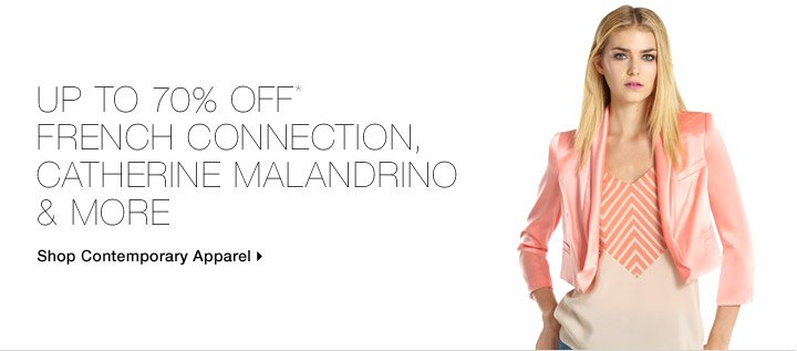 Up To 70% Off* French Connection, Catherine Malandrino & More