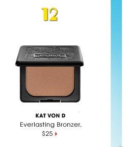#12 | Kat Von D | Everlasting Bronzer, $25