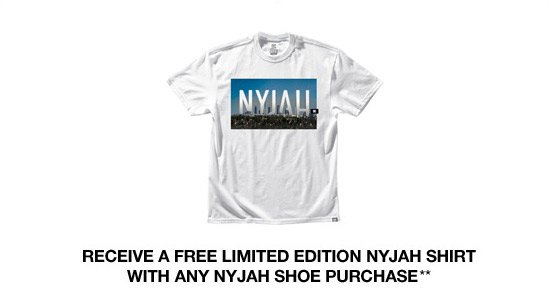 Receive a free limited edition Nyjah Shirt with any Nyjah shoe purchase**