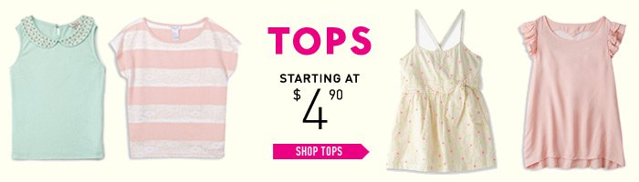 Tops From $4.90 - Shop Now