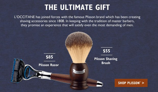 L'Occitane has joined forces with the famous Plisson brand which has been creating shaving accessories since 1808.  In keeping with the tradition of master barbers, they promise an experience that will satisfy even the most demanding of men. Plisson Shaving Brush $55  Plisson Razor $85