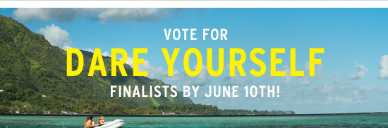 Vote for Dare Yourself Finalists by June 10th