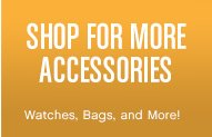 Shop For More Accessories