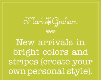 Mark and Graham - New arrivals in bright colors and stripes {create your own personal style}.