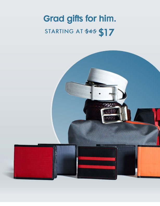 Grad gifts for him. STARTING AT $17