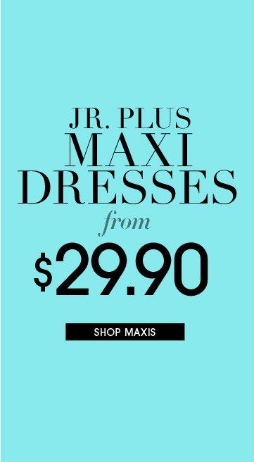 Shop Jr. Plus Maxis
