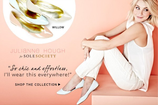 """So chic and effortless, I'll wear this everywhere!"" -Julianne Hough. Shop the Collection"