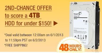 2ND-CHANCE OFFER to score a 4TB HDD for under $150!