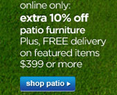 extra 10% off patio furniture | shop patio