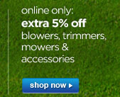 extra 5% off blowers, trimmers, mowers & accessories | shop now