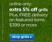 extra 5% off grills | shop grills