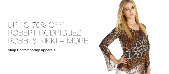Up To 70% Off* Robert Rodriguez, Robbi & Nikki + More
