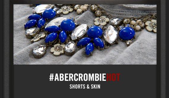 #ABERCROMBIEHOT     SHORTS & SKIN