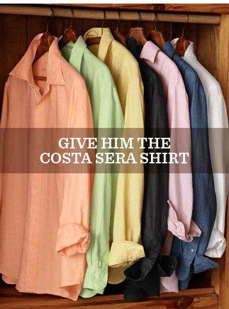Give Him The Costa Sera Shirt