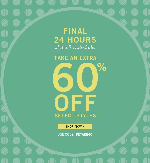 Final 24 Hours to Take an Additional 60% Off