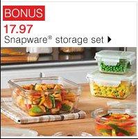 BONUS 17.97 Snapware® storage set. Shop now.