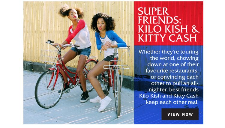 Super Friends: Kilo Kish & Kitty Cash
