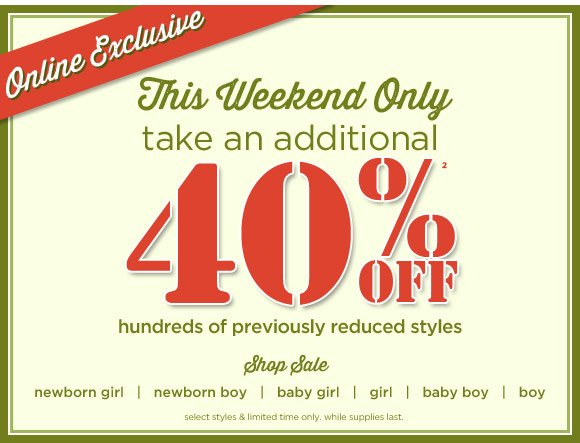 Additional 40% Off Previously Reduced Styles