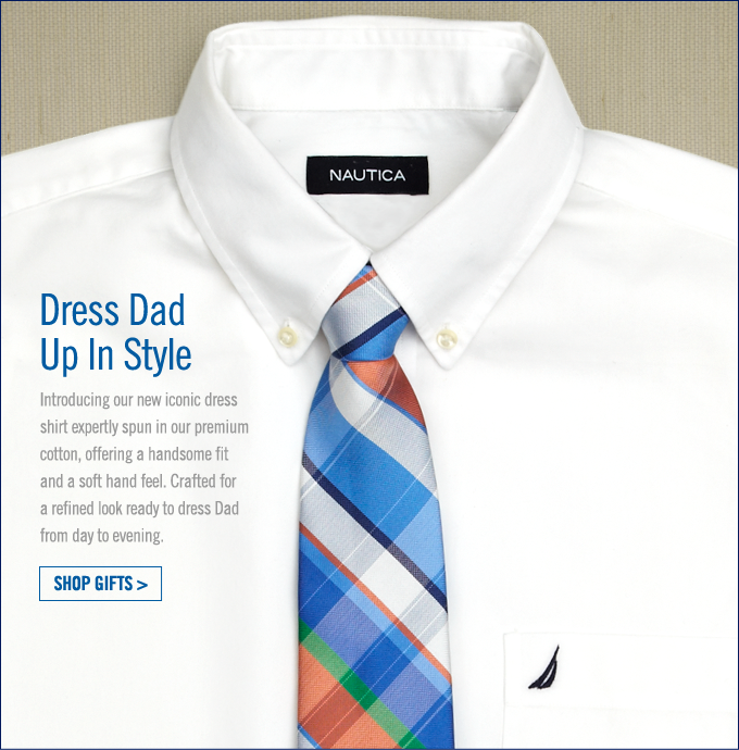 Dress Dad Up In Style. Shop gifts.