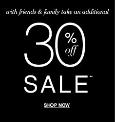 Shop an Additional 30% OFF All Sale!