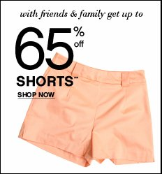 Shop Shorts up to 65% OFF!
