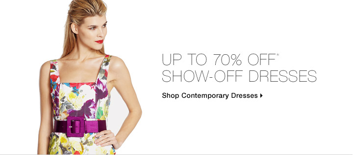 Up To 70% Off* Show-Off Dresses