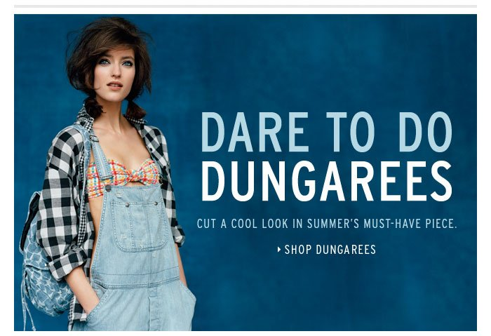 Dare to do dungarees - Shop Dungarees