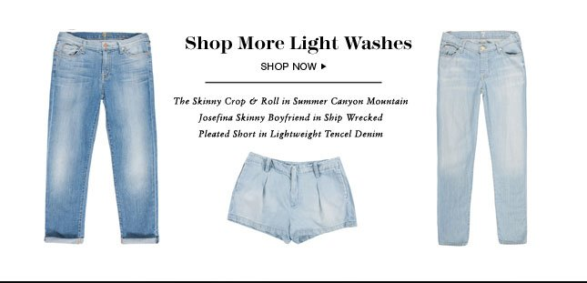 Shop More Light Washes
