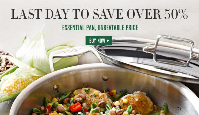LAST DAY TO SAVE OVER 50% -- ESSENTIAL PAN, UNBEATABLE PRICE -- BUY NOW